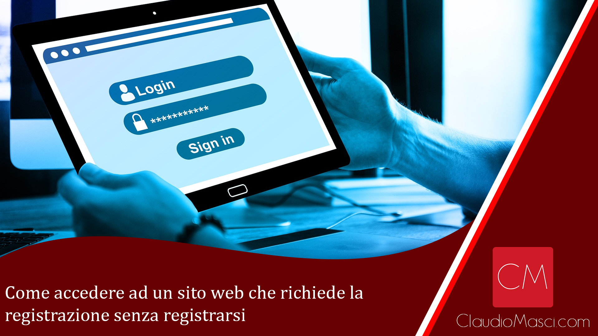 Come accedere ad un sito web che richiede la registrazione senza registrarsi