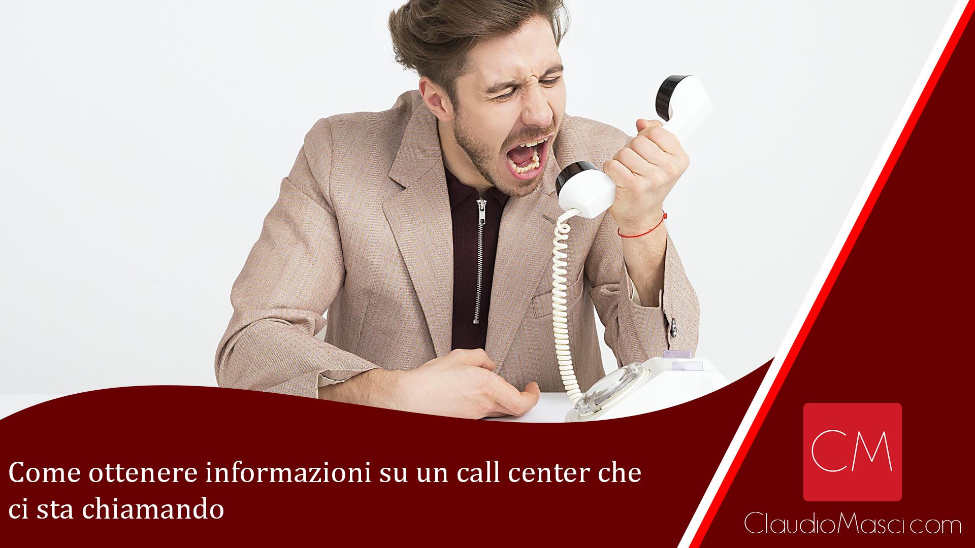 Come ottenere informazioni su un call center che ci sta chiamando