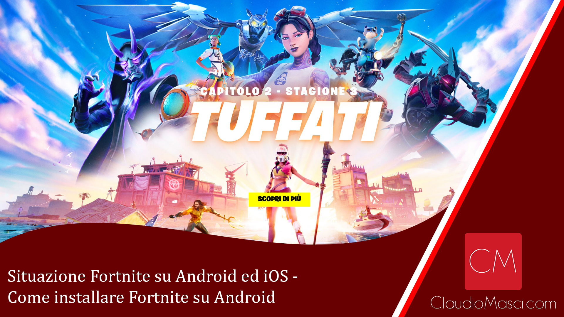 Situazione Fortnite su Android ed iOS – Come installare Fortnite su Android