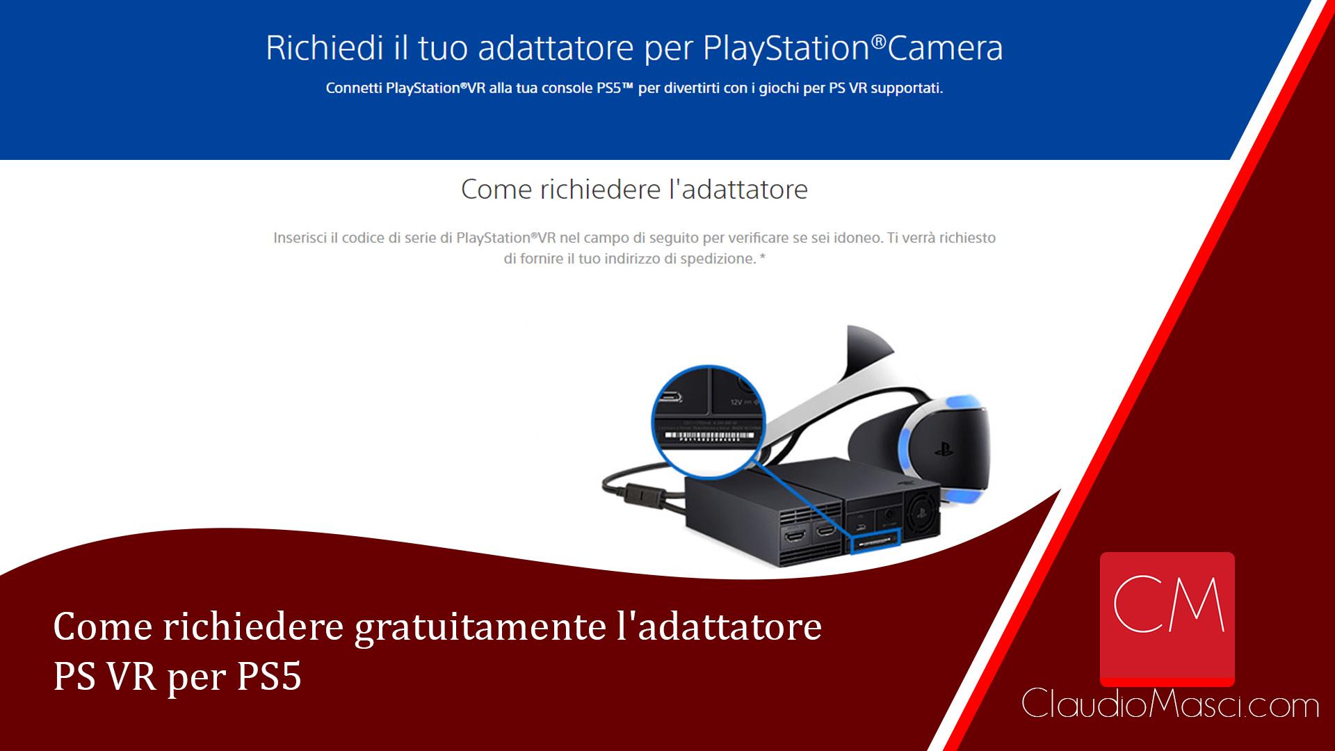 Come richiedere gratuitamente l'adattatore PS VR per PS5