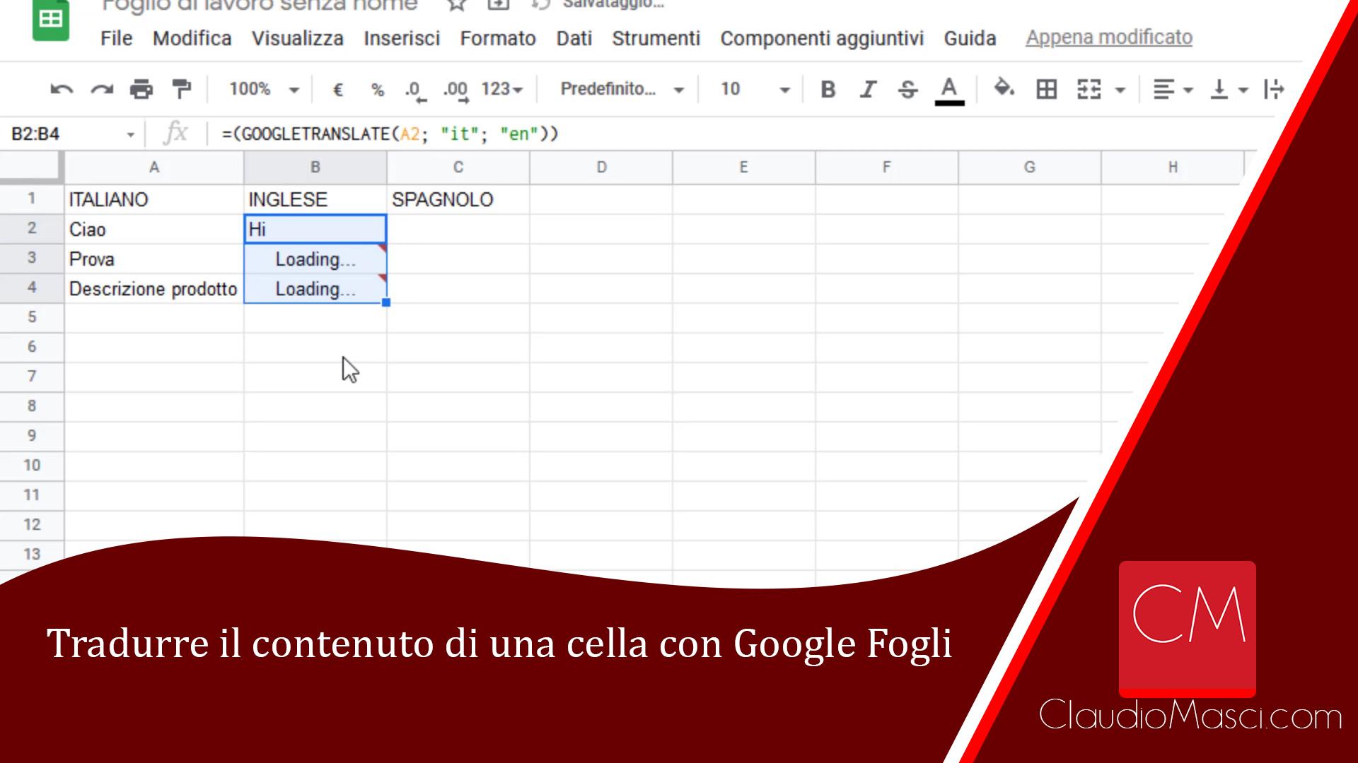 Tradurre il contenuto di una cella con Google Fogli