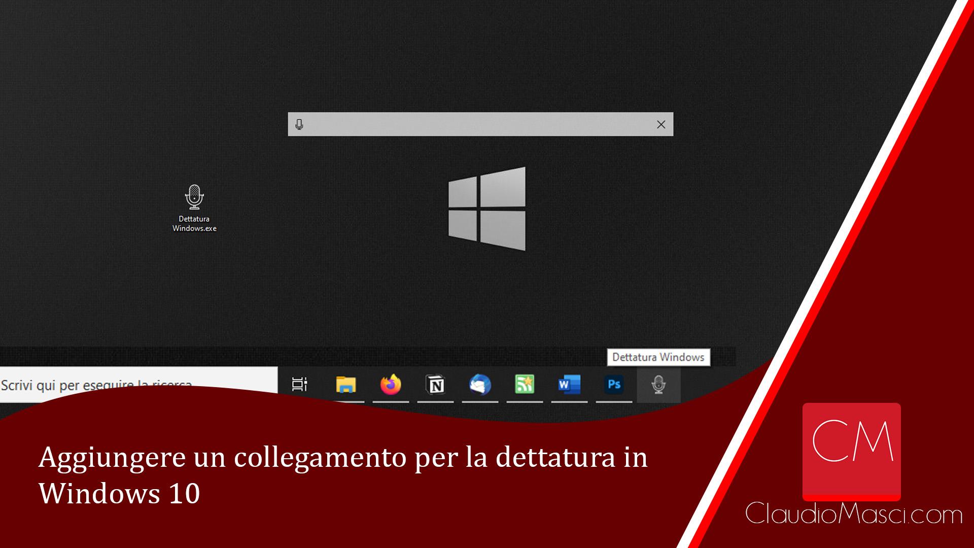 Aggiungere un collegamento per la dettatura di Windows 10