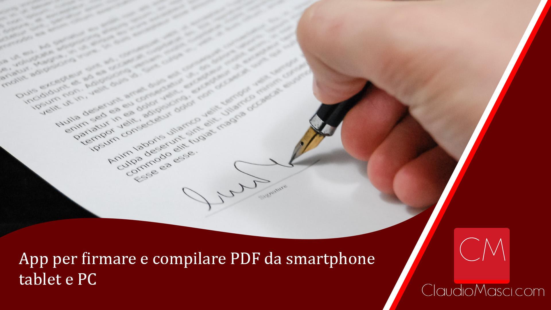 App per firmare e compilare PDF da smartphone tablet e PC