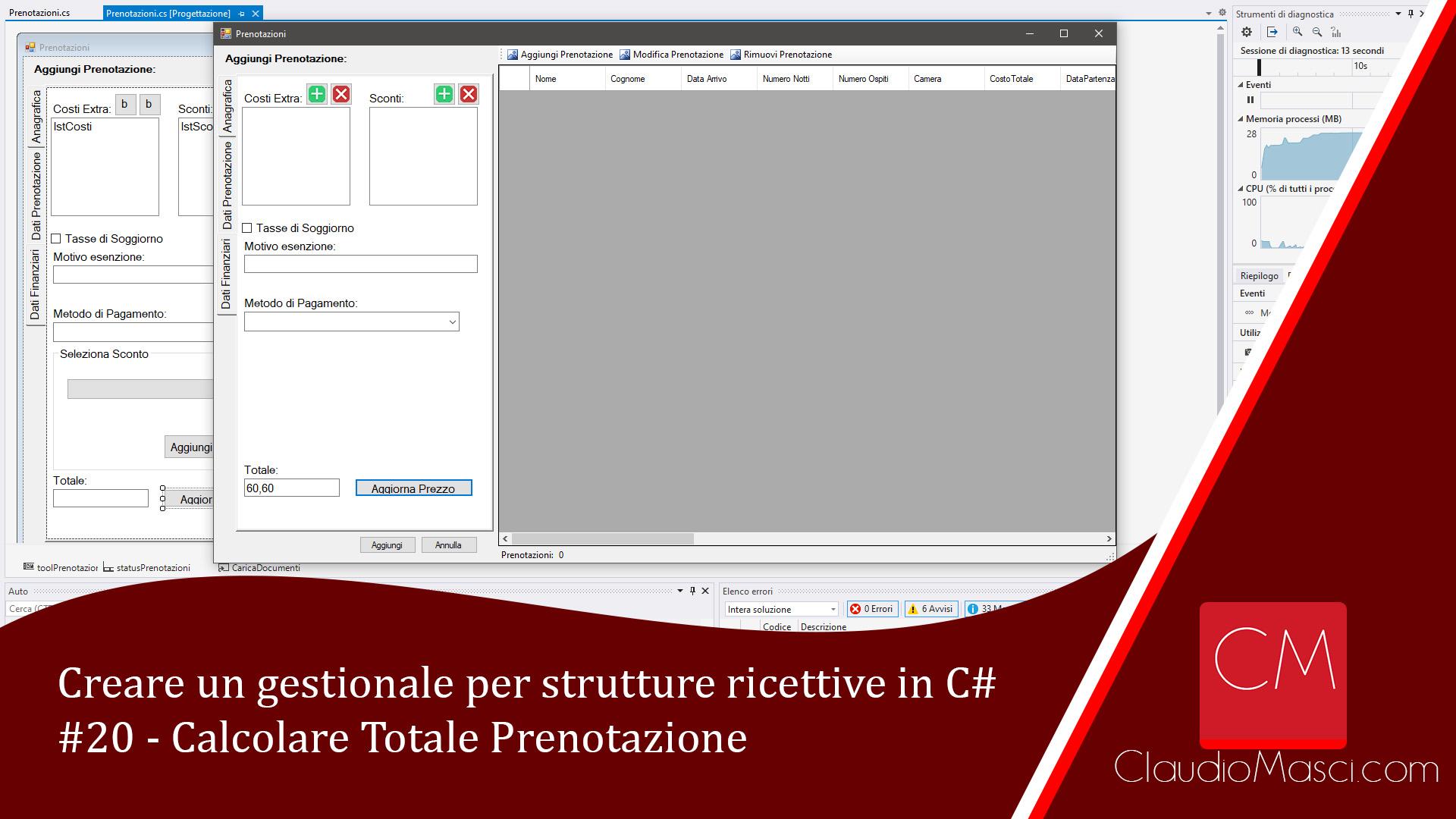 Creare un gestionale per strutture ricettive in C# – 20 – Calcolare Totale Prenotazione