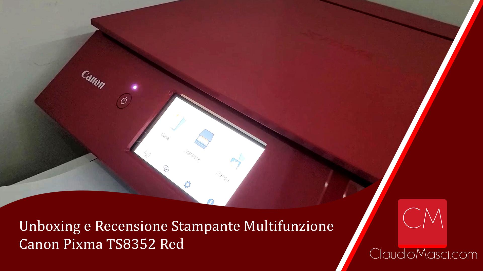 Unboxing e Recensione Stampante Canon Pixma TS8352 Red