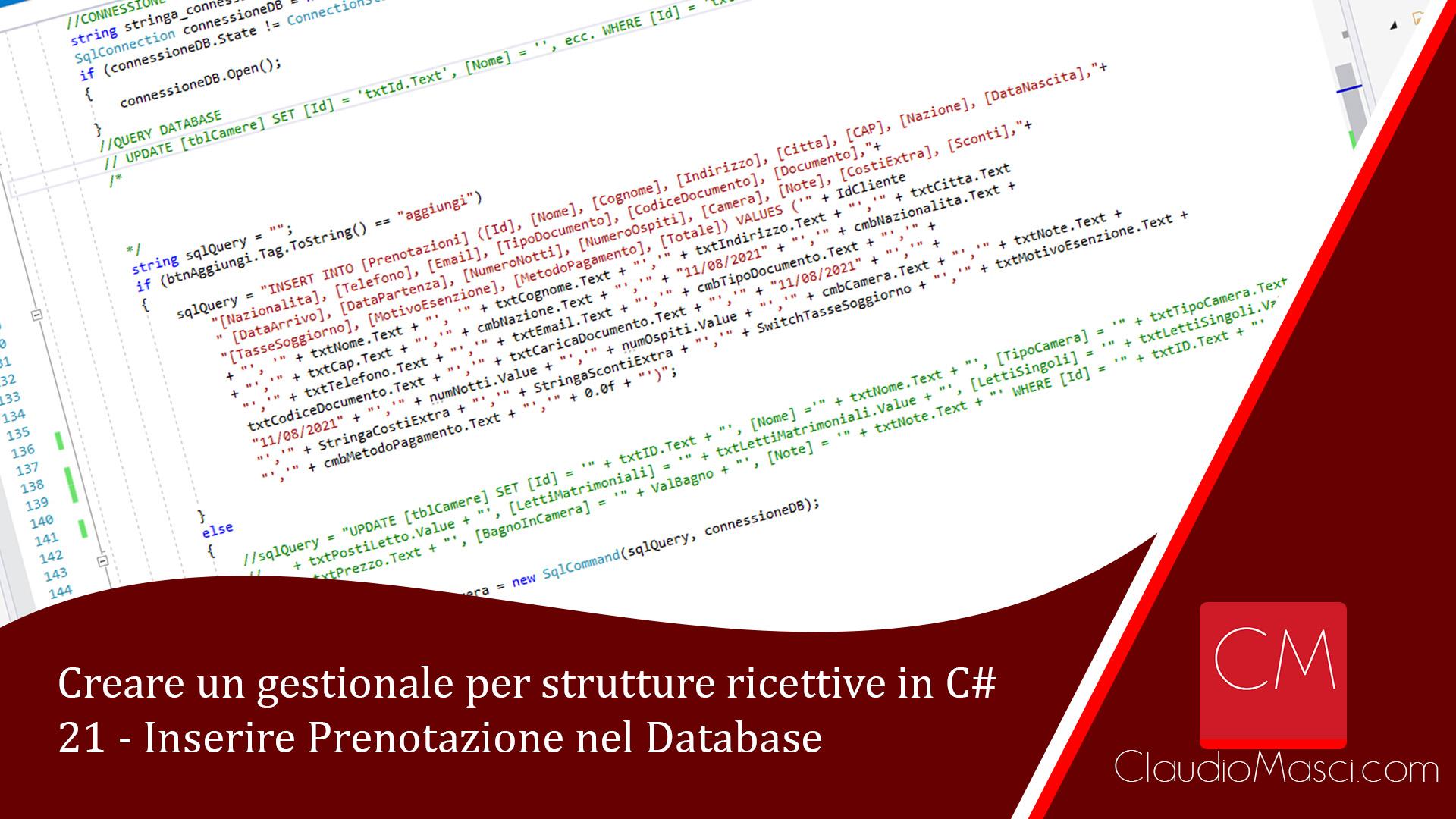 Creare un gestionale per strutture ricettive in C# – 21 – Inserire Prenotazione nel Database