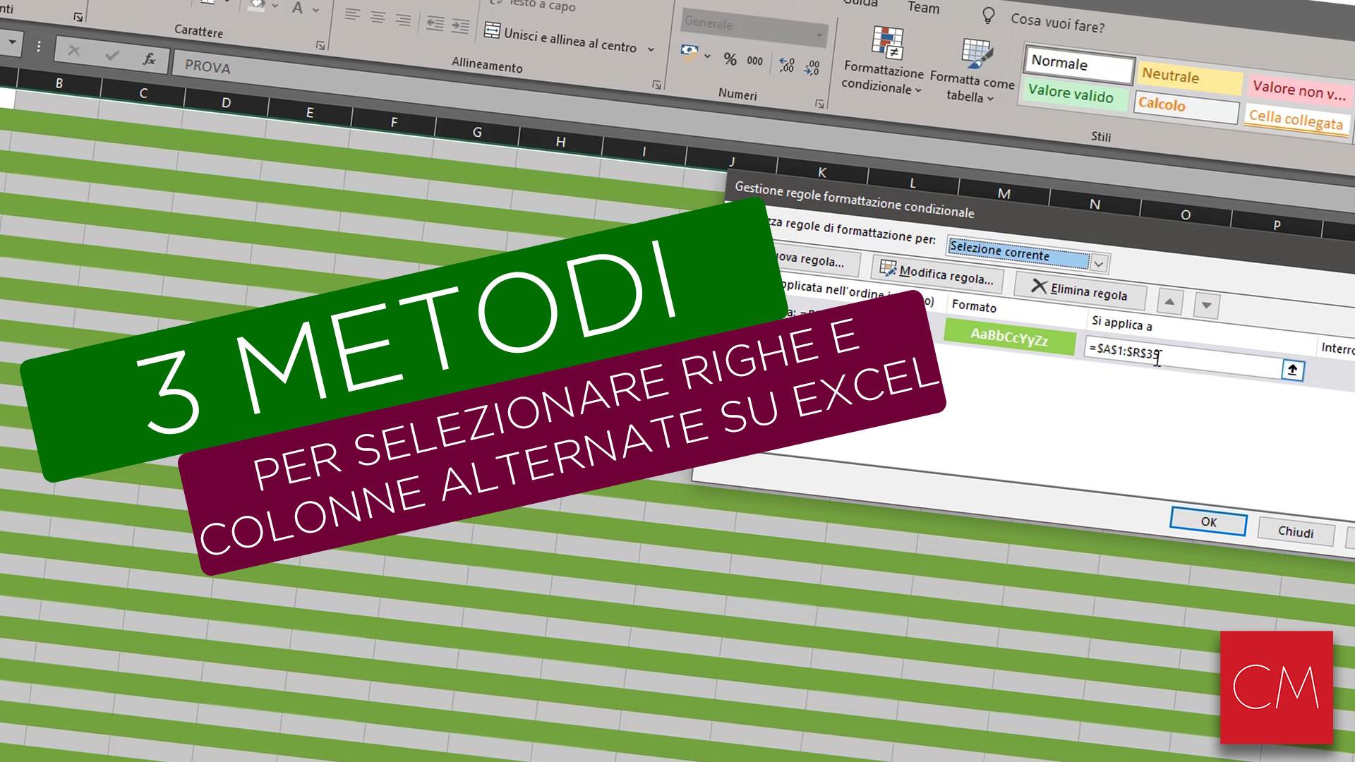 3 Metodi per selezionare righe e colonne alternate su Excel