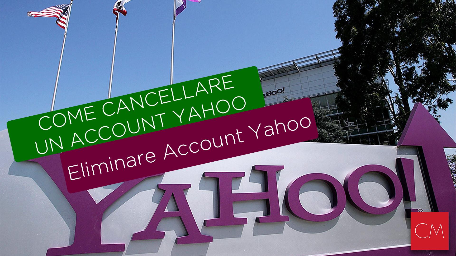 Come cancellare un Account Yahoo | Eliminare Account Yahoo