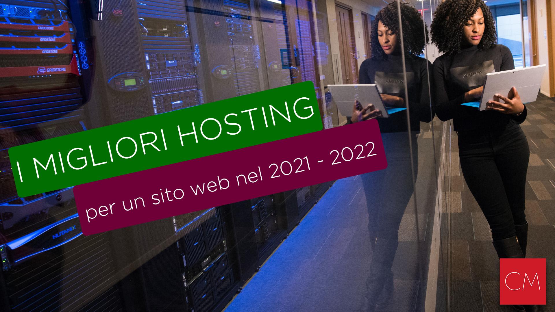 I Migliori Hosting per Un Sito Web nel 2021 – 2022
