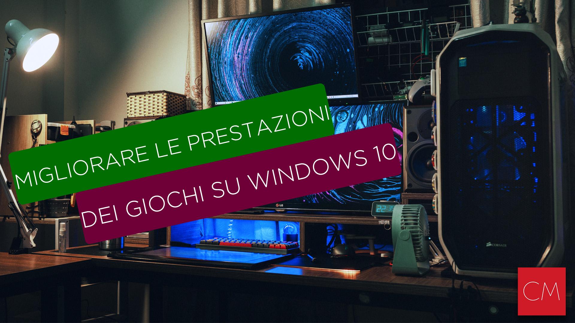 Ridurre la latenza e migliorare le prestazioni dei giochi su Windows 10